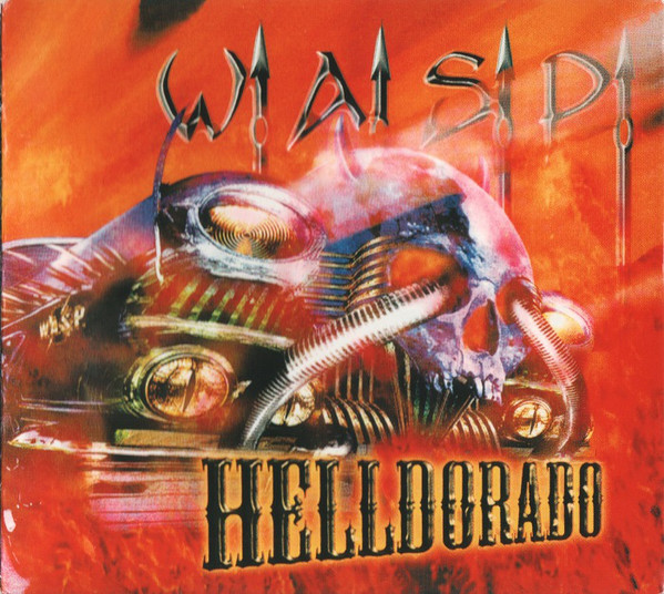 W.A.S.P. / WASP Helldorado