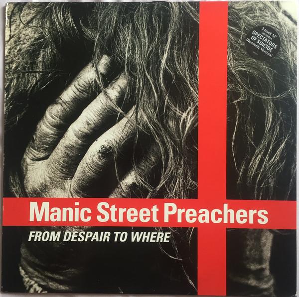 Manic Street Preachers From Despair To Where