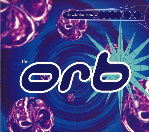 Orb (The) The Blue Room