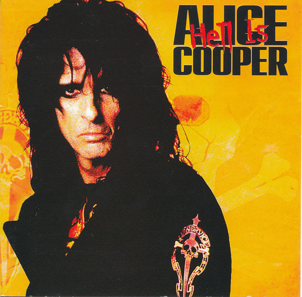 Cooper, Alice Hell Is