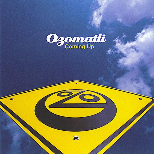 Ozomatli Coming Up CD