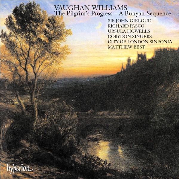 Williams - John Gielgud, Richard Pasco, Corydon Singers, City Of London Sinfonia, Matthew Best The Pilgrim's Progress: A Bunyan Sequence