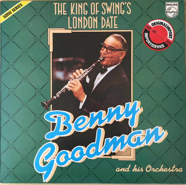 Benny Goodman And His Orchestra London Date Vinyl