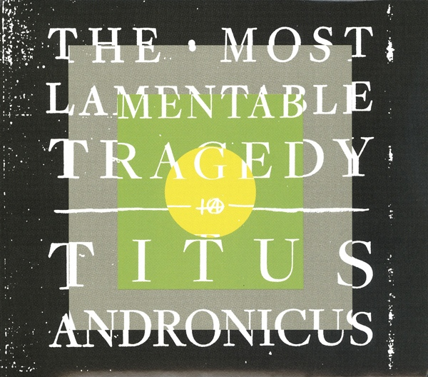 Andronicus, Titus The Most Lamentable Tragedy