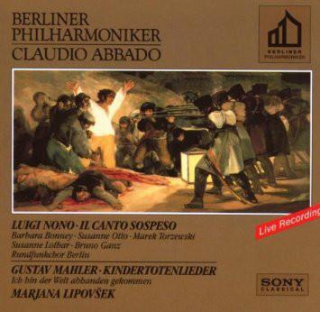 Nono / Mahler -  Berliner Philharmoniker, Claudio Abbado, Marjana Lipovsek Il Canto Sospeso / Kindertotenlieder CD