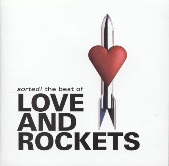 Love And Rockets Sorted! The Best Of