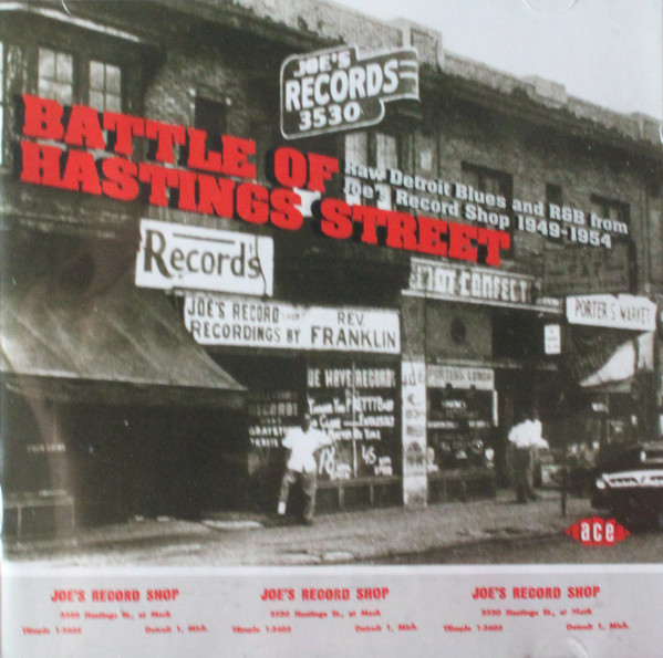 Various Battle Of Hastings Street - Raw Detroit Blues And R&B From Joe's Record Shop 1949-1954