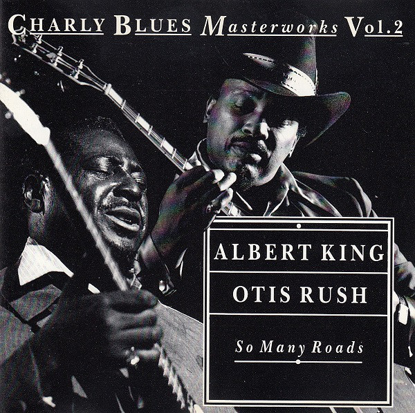 King, Albert & Rush, Otis So Many Roads Vinyl