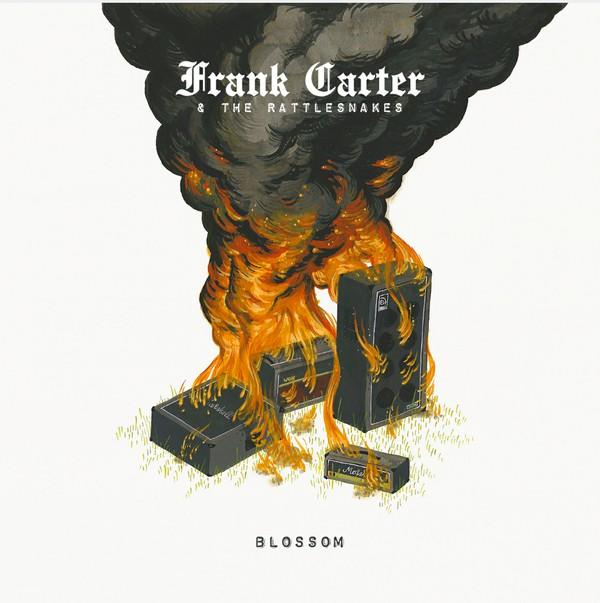 Frank carter & The Rattlesnakes Blossom