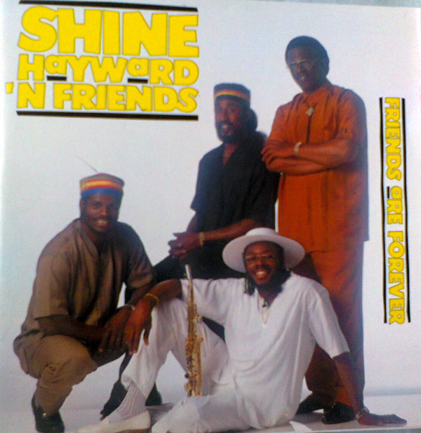Hayward, Shine 'N Friends  Friends Are Forever  CD