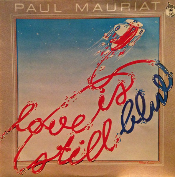 Mauriat, Paul Love Is Still Blue
