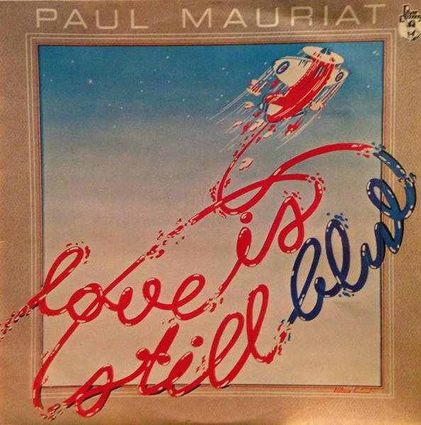 Mauriat, Paul Love Is Still Blue Vinyl