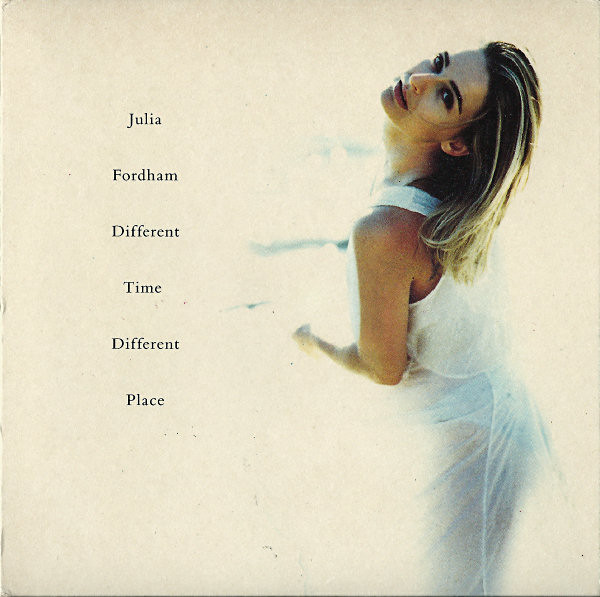 Fordham, Julia Different Time, Different Place CD