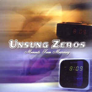 Unsung Zeros Moments From Mourning CD