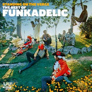 Funkadelic Standing On The Verge - The Best Of Vinyl