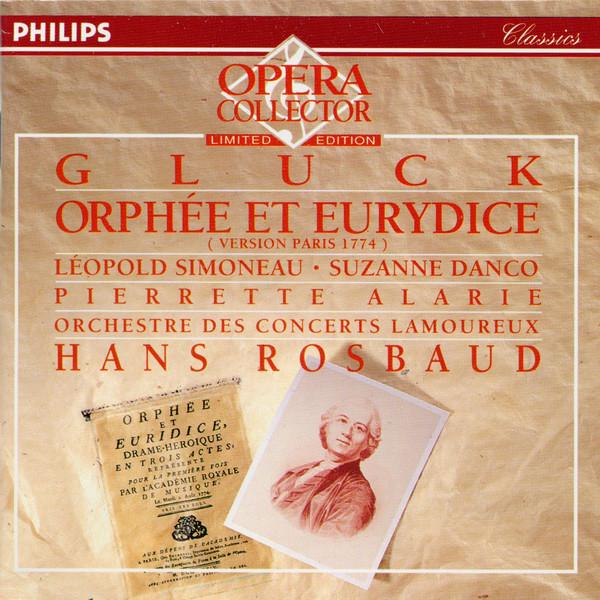 Gluck - Hans Rosbaud, Léopold Simoneau, Suzanne Danco, Pierrette Alarie, Orchestre Des Concerts Lamoureux Orphée Et Eurydice