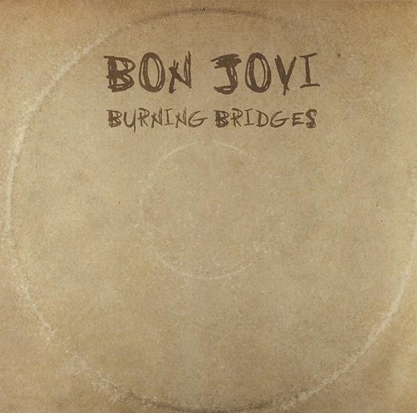 Bon Jovi Burning Bridges