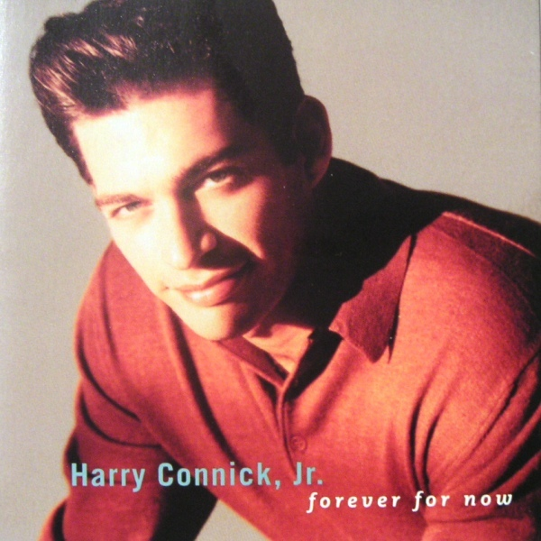 Connick Jr, Harry Forever For Now