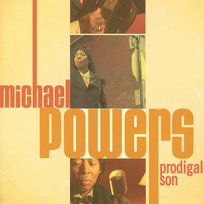 Powers, Michael Prodigal Son
