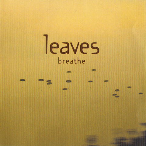 Leaves Breathe Vinyl