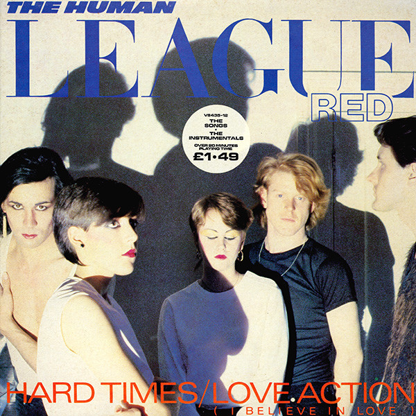 The Human League Hard Times / Love Action (I Believe In Love) Vinyl