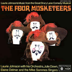The Laurie Johnson Orchestra, Julie Dawn, Elaine Delmar, Mike Sammes Singers The Four Musketeers