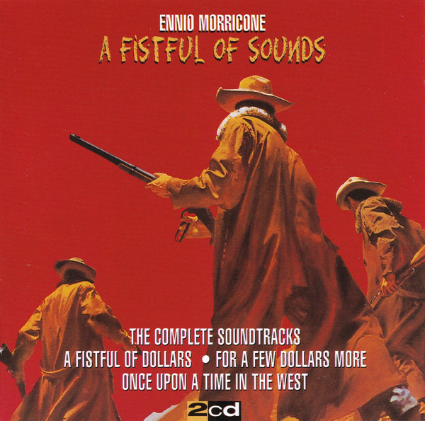 Ennio Morricone A Fistful Of Sounds