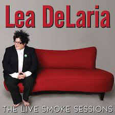 DeLaria, Lea The Live Smoke Sessions