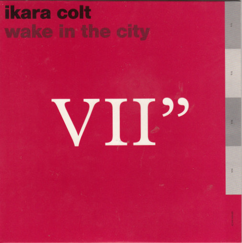 Ikara Colt Wake In The City Vinyl