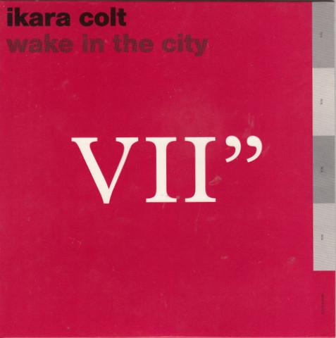Ikara Colt Wake In The City