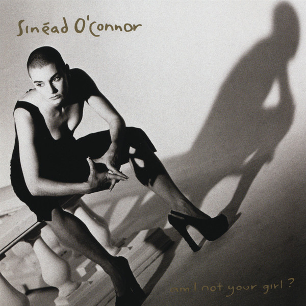 O'Connor, Sinead Am I Not Your Girl? CD