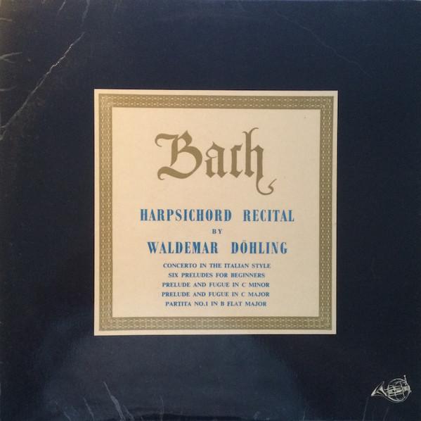 Bach - Waldemar Dohling Harpsichord Recital Vinyl