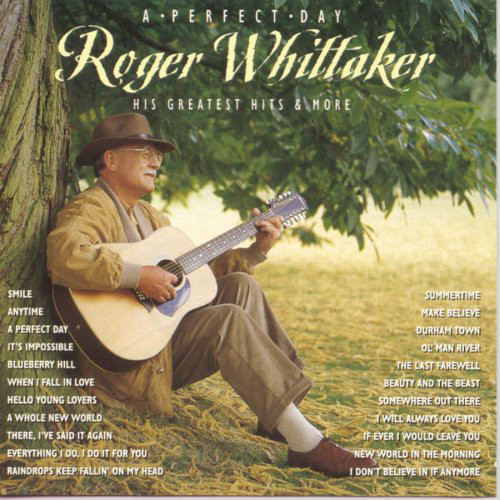 Whittaker , Roger A Perfect Day: His Greatest Hits & More  Vinyl