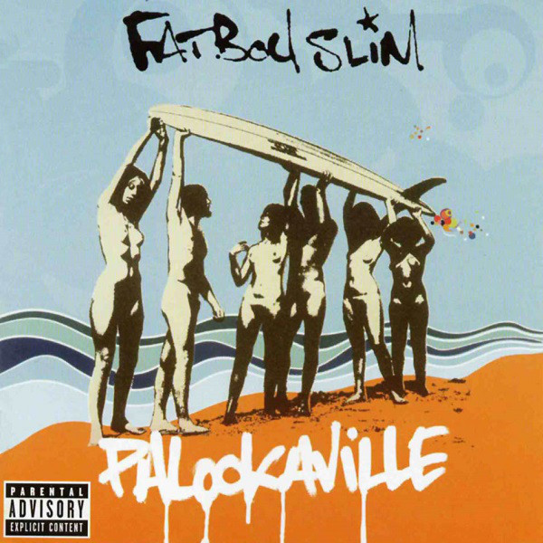 Fatboy Slim Palookaville