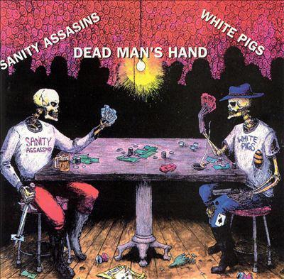 Sanity Assassins, White Pigs Dead Man's Hand  CD