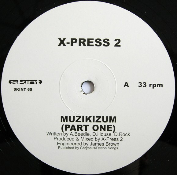 X-Press 2 Muzikizum (Parts One & Two)