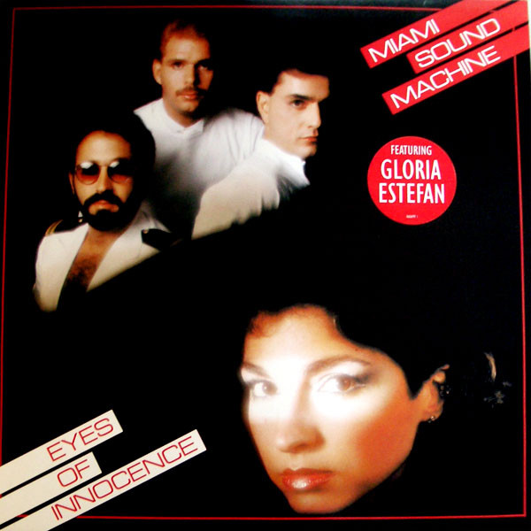Miami Sound Machine Eyes Of Innocence