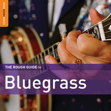 Various The Rough Guide to Bluegrass (Second Edition)