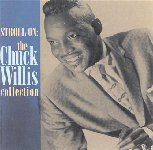 Chuck Willis Stroll on : the chuck willis collection