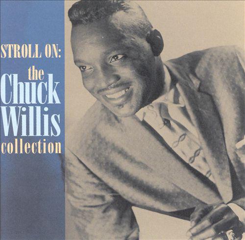 Willis, Chuck Stroll On: The Chuck Willis Collection CD