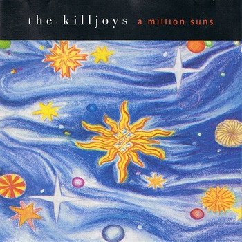 Killjoys, The A Million Suns