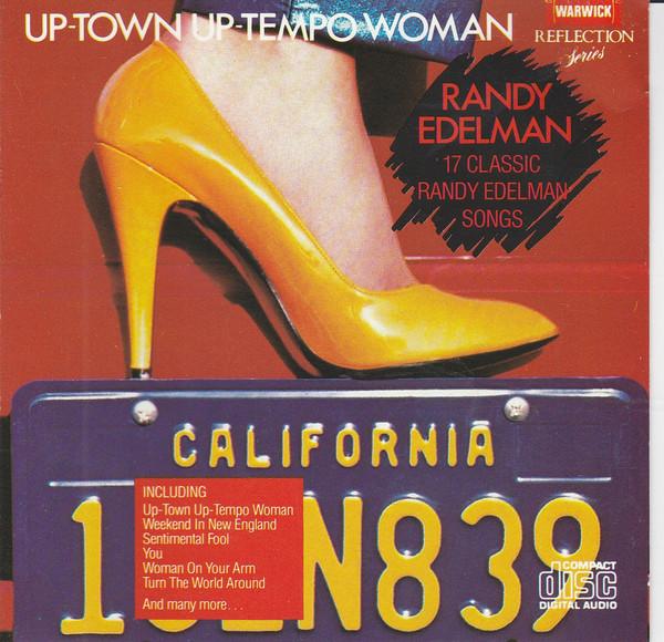Edelman, Randy Up-Town Up-Tempo Woman