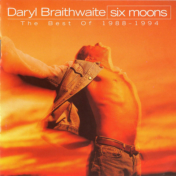 Daryl Braithwaite Six Moons : The Best Of 1988-1994 CD