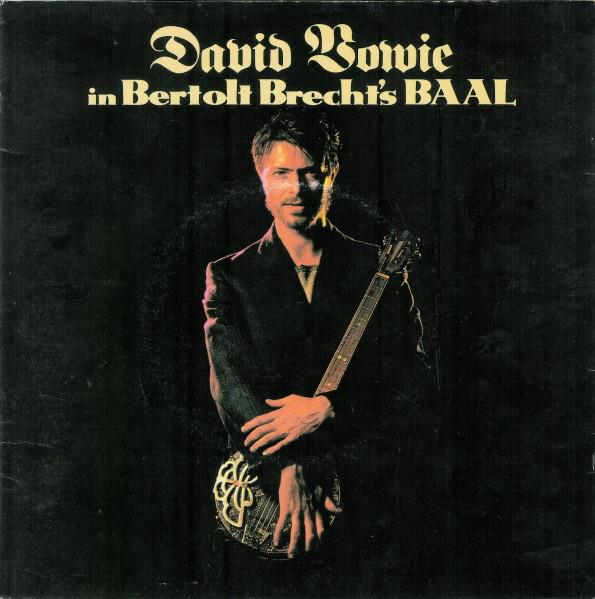 Bowie, David David Bowie In Bertolt Brecht's Baal