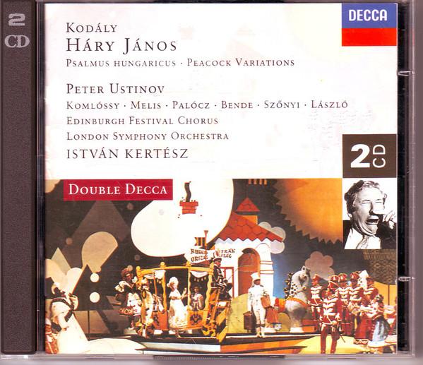Kodaly - Peter Ustinov, Komlossy, Melis, Palocz, Bende, Szonyi, Laszlo, Edinburgh Festival Chorus, London Symphony Orchestra, Istavan Kertesz Háry János