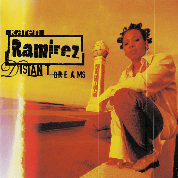Ramirez, Karen Distant Dreams