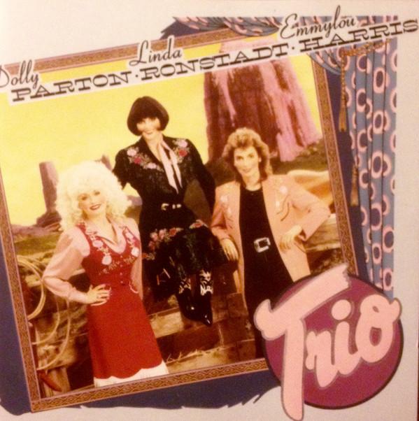 Parton, Dolly / Ronstadt, Linda / Harris, Emmylou Trio