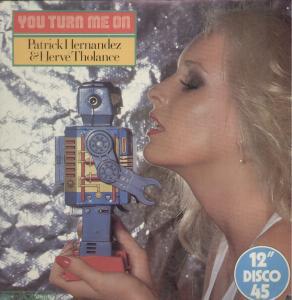 Hernandez, Patrick & Tholance, Hervé You Turn Me On Vinyl
