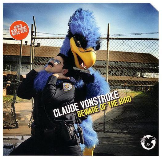 VonStroke, Claude Beware Of The Bird