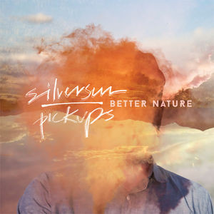 Silversun Pickups Better Nature